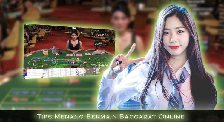 Tips Menang Bermain Baccarat Online