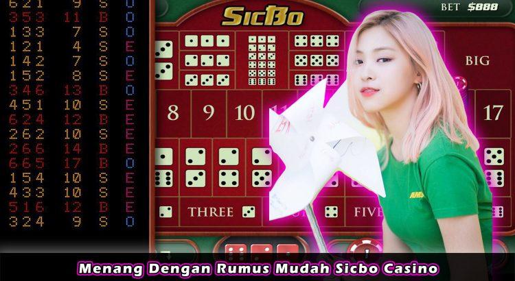 Menang Dengan Rumus Mudah Sicbo Casino